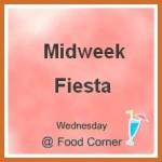 Midweek Fiesta