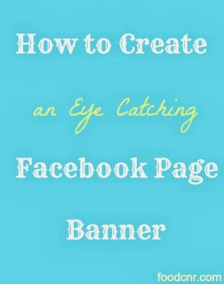 How to Create an Eye Catching Facebook Page Banner