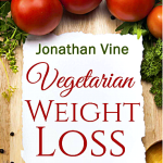 Review-Vegetarian Weight Loss by Jonathan Vine