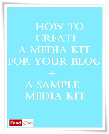 How to create a Media Kit for your Blog and a Sample Media Kit