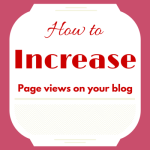 How to Increase Page Views on Your Blog