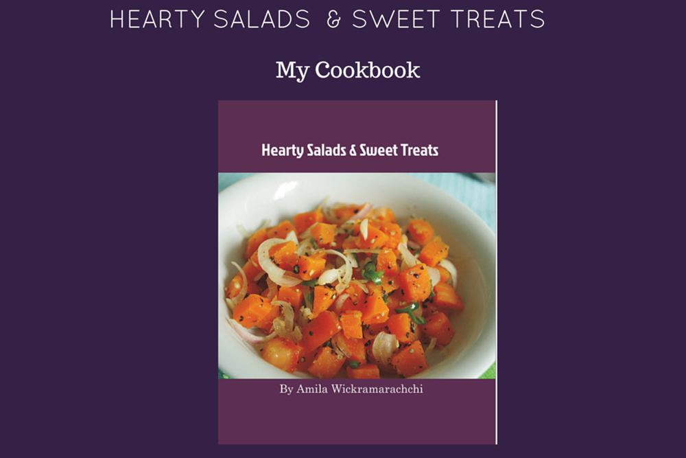 my cookbook 'Hearty Salads & Sweet Treats'