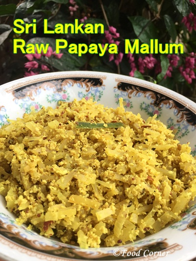 Sri Lankan Gaslabu mallum (Raw Papaya with grated coconut)