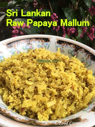 Sri Lankan Gaslabu mallum (Raw Papaya with grated coconut)
