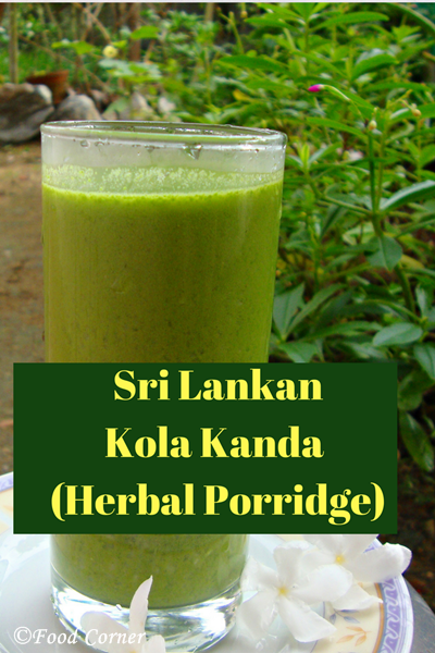 Sri Lankan Kola Kanda Recipe (Herbal Porridge/Herbal Gruel)