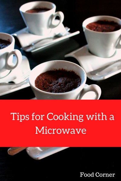 Tips for Cooking with a Microwave