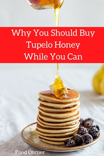 Why You Should Buy Tupelo Honey While You Can