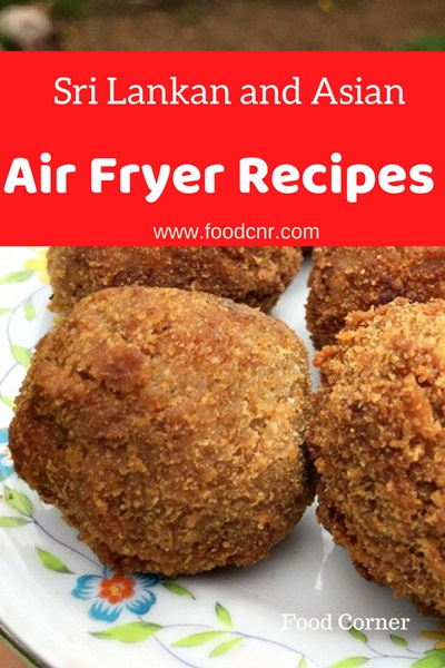 Sri Lankan and Asian air fryer recipes