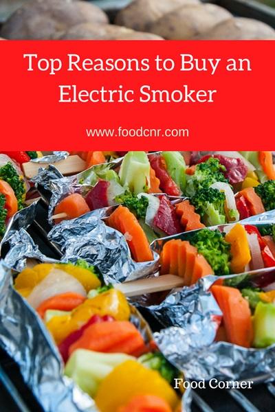 Top Reasons to Buy an Electric Smoker