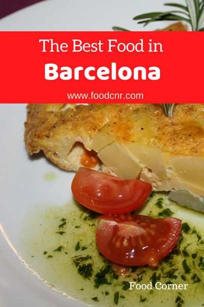 The Best Food in Barcelona for Foodies