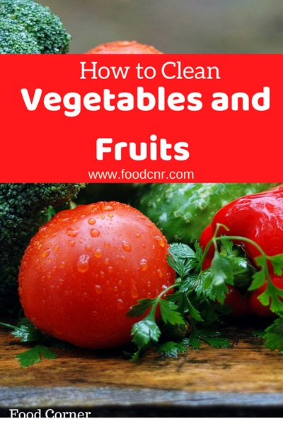 Clean Vegetables and Fruits