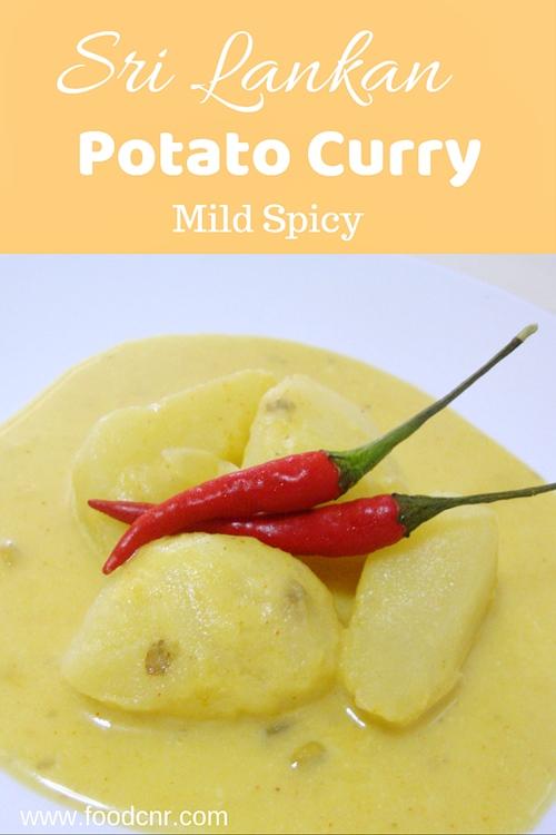 Sri Lankan Potato Curry (Ala Hodi Kirata)